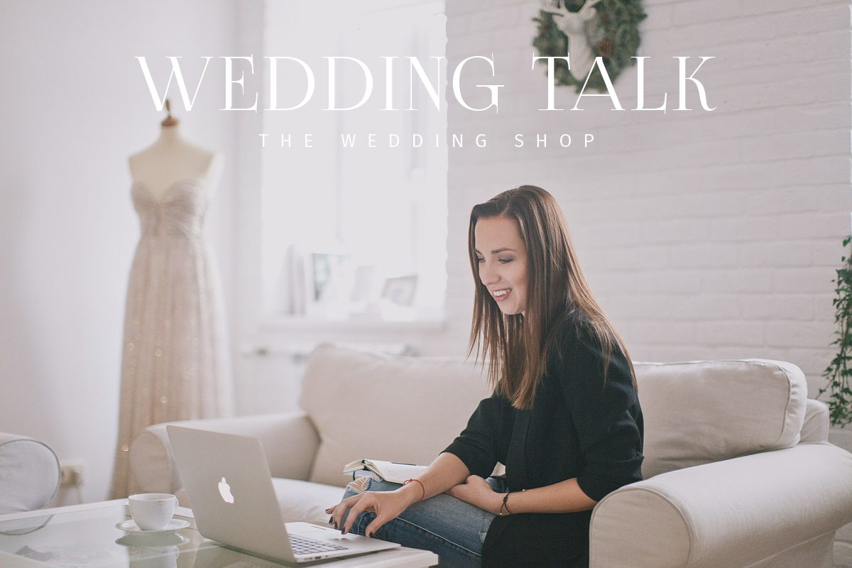 Wedding talk: The wedding shop