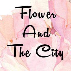 FlowerAndTheCity